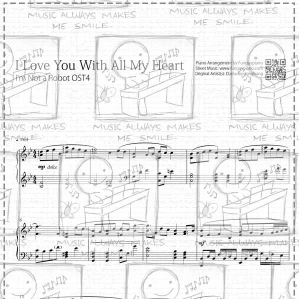 I'm Not a Robot OST4 - I Love You With All My Heart [ Sheet Music / Midi /  Mp3 ]